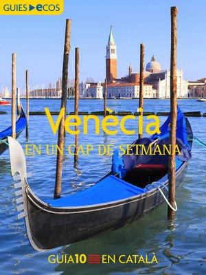 cover image of Venècia. En un cap de setmana