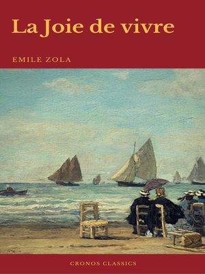 cover image of La Joie de vivre (Cronos Classics)