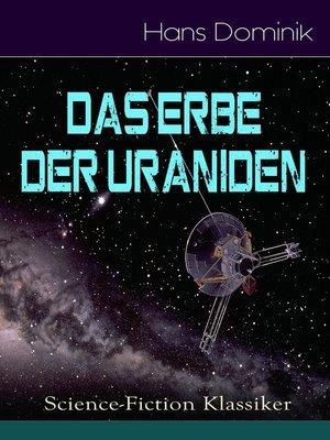 cover image of Das Erbe der Uraniden (Science-Fiction Klassiker)