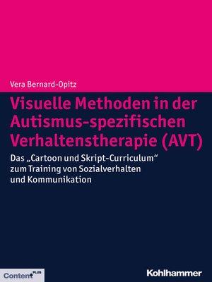 cover image of Visuelle Methoden in der Autismus-spezifischen Verhaltenstherapie (AVT)