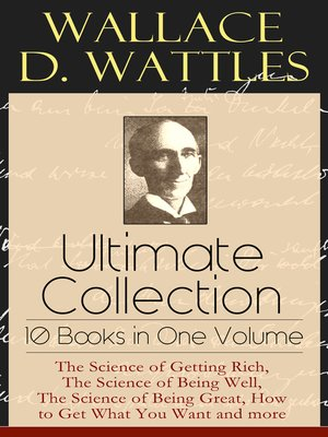 cover image of Wallace D. Wattles Ultimate Collection--10 Books in One Volume