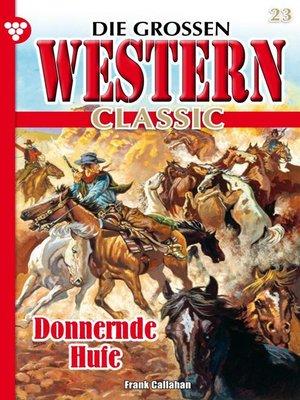 cover image of Die großen Western Classic 23 – Western
