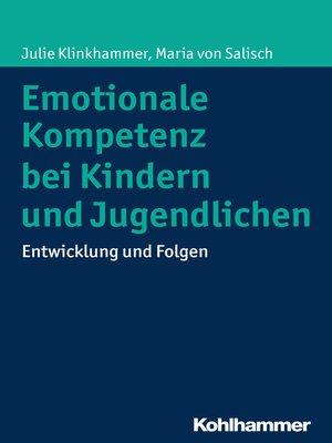 cover image of Emotionale Kompetenz bei Kindern und Jugendlichen