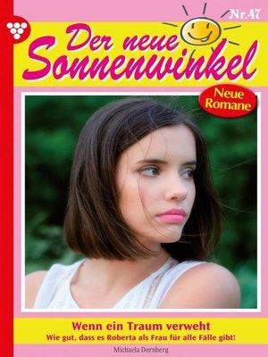 cover image of Der neue Sonnenwinkel 47 – Familienroman