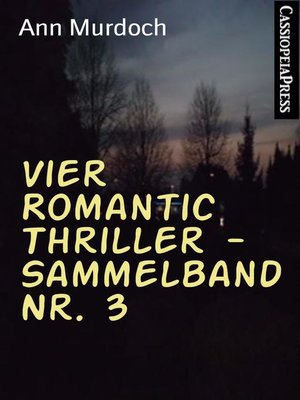 cover image of Vier Romantic Thriller--Sammelband Nr. 3