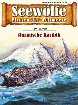 cover image of Seewölfe--Piraten der Weltmeere 34