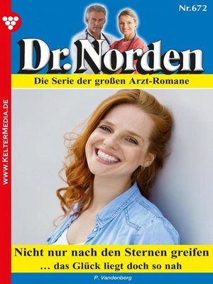 cover image of Dr. Norden 672 – Arztroman