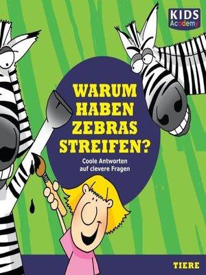 cover image of Warum haben Zebras Streifen?