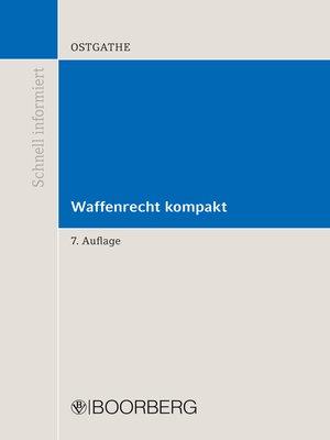 cover image of Waffenrecht kompakt