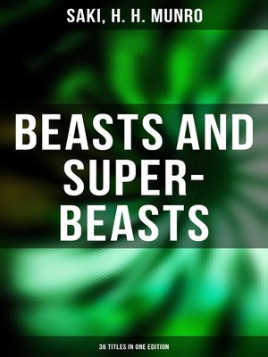cover image of BEASTS AND SUPER-BEASTS--36 Titles in One Edition