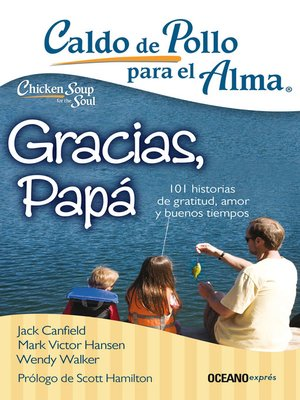 cover image of Caldo de pollo para el alma. Gracias, papá