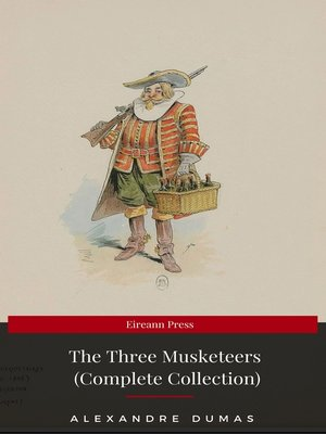 cover image of THE THREE MUSKETEERS--Complete Collection