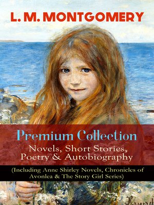 cover image of L. M. Montgomery – Premium Collection