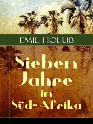 cover image of Sieben Jahre in Süd-Afrika