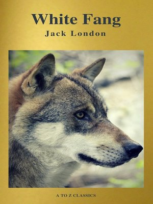 cover image of White Fang (Best Navigation, Free AUDIO BOOK) (A to Z Classics)