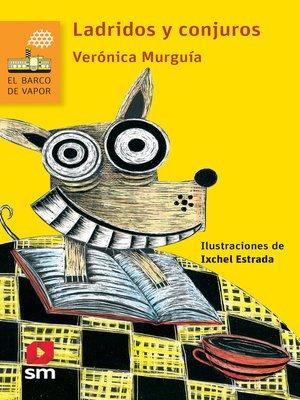 cover image of Ladridos y conjuros