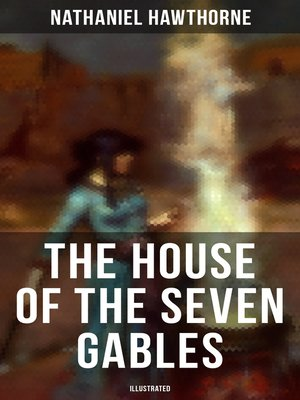 cover image of The House of the Seven Gables (Illustrated)
