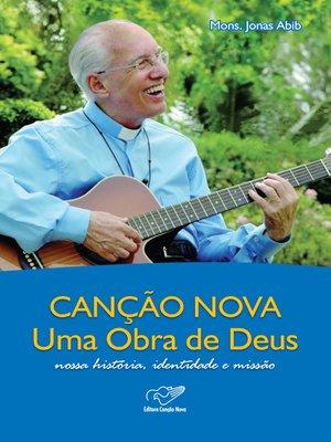 cover image of Canção Nova uma Obra de Deus