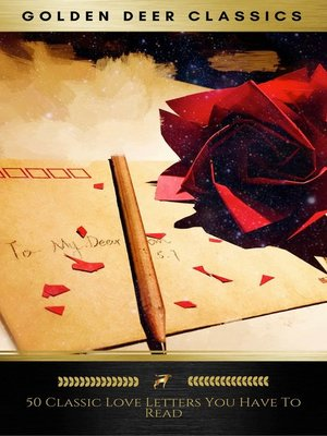 cover image of 50 Great Love Letters You Have to Read (Golden Deer Classics)