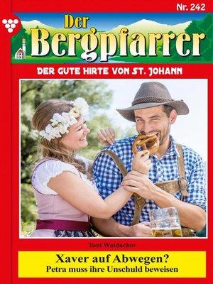 cover image of Der Bergpfarrer 242 – Heimatroman