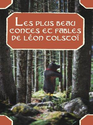 cover image of Les plus beau contes et fables de Léon Tolstoï
