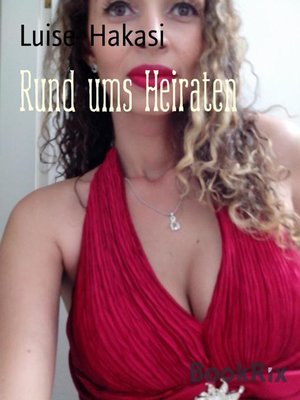 cover image of Rund ums Heiraten