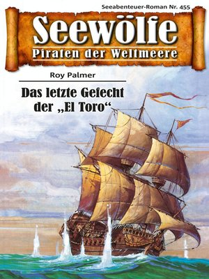 cover image of Seewölfe--Piraten der Weltmeere 455