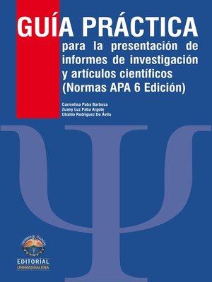 cover image of Guía práctica para la presentación de informes de investigación y artículos científicos. Edición 2