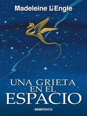 cover image of Una grieta en el espacio