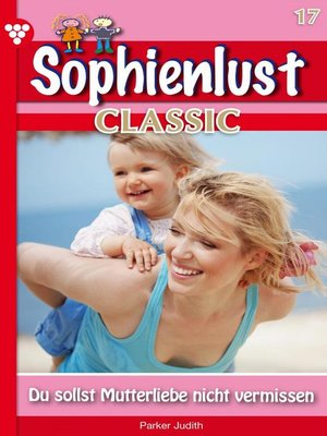 cover image of Sophienlust Classic 17 – Familienroman