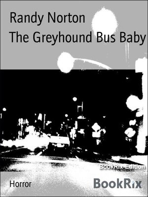 cover image of The Greyhound Bus Baby