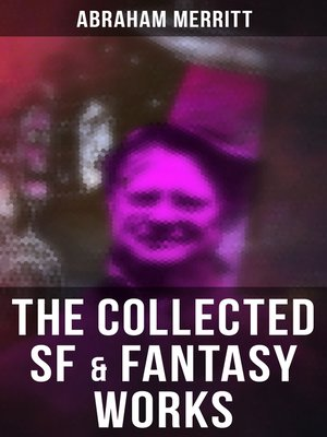 cover image of The Collected SF & Fantasy Works