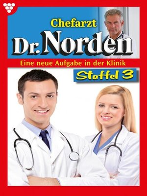 cover image of Chefarzt Dr. Norden Staffel 3 – Arztroman