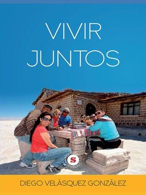 cover image of Vivir juntos