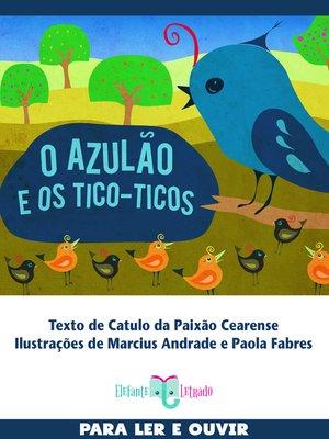 cover image of O azulão e os Tico-Ticos