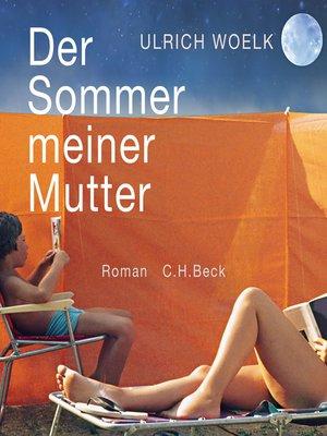 cover image of Der Sommer meiner Mutter