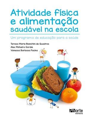 cover image of Atividade física e alimentação saudável na escola