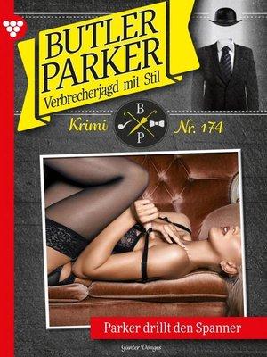 cover image of Butler Parker 174 – Kriminalroman