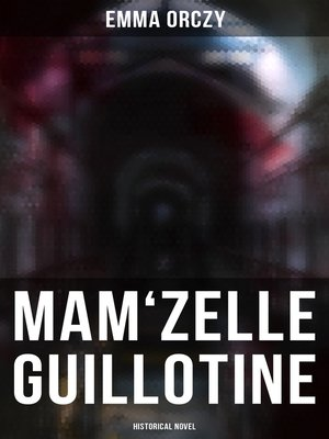 cover image of Mam'zelle Guillotine