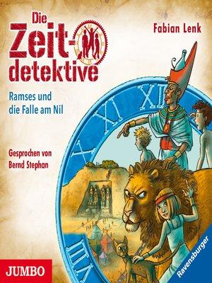 cover image of Die Zeitdetektive. Ramses und die Falle am Nil [38]