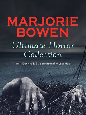 cover image of MARJORIE BOWEN Ultimate Horror Collection