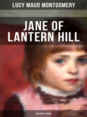 cover image of JANE OF LANTERN HILL (Children's Book)