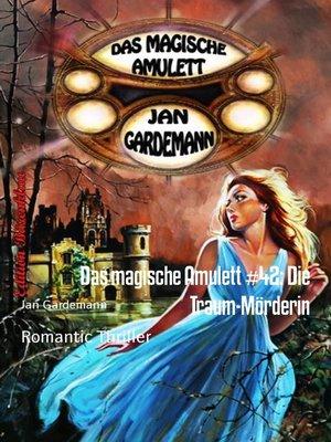 cover image of Das magische Amulett #42