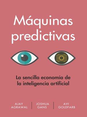 cover image of Máquinas predictivas