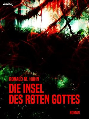 cover image of DIE INSEL DES ROTEN GOTTES