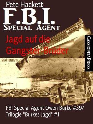 cover image of Jagd auf die Gangster-Brüder