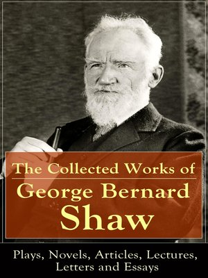 cover image of The Collected Works of George Bernard Shaw