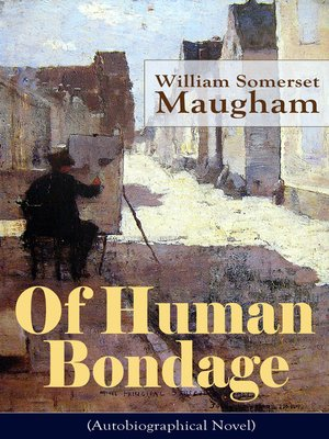 of human bondage and william somerset Traduction of human bondage [william somerset maugham] francais, dictionnaire anglais - francais, définition, voir aussi 'human being',human error',human genome',human being', conjugaison, expression, synonyme, dictionnaire reverso.