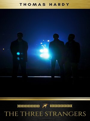 cover image of The Three Strangers