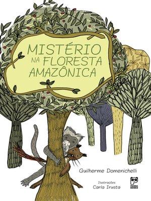 cover image of Mistério na floresta amazônica